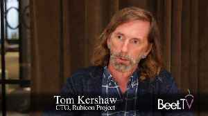 News video: GDPR Reboots Our Pact With Users: Rubicon CTO Kershaw
