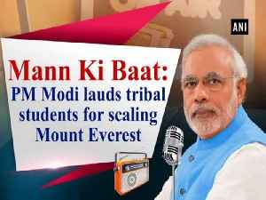 News video: Mann Ki Baat: PM Modi lauds tribal students for scaling Mount Everest