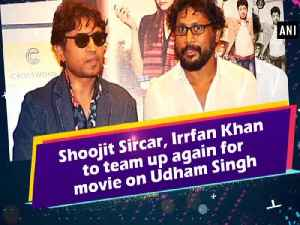 News video: Shoojit Sircar, Irrfan Khan to team up again for movie on Udham Singh