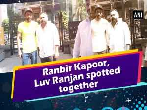 News video: Ranbir Kapoor, Luv Ranjan spotted together