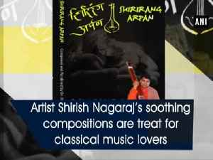 News video: Artist Shirish Nagaraj's soothing compositions are treat for classical music lovers