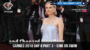 News video: Sink or Swim at Cannes Film Festival 2018 Day 6 Part 3 | FashionTV | FTV
