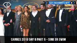News video: Marion Cotillard in Sink or Swim at Cannes Film Festival 2018 Day 6 Part 5 | FashionTV | FTV