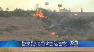 News video: Brush Fire In Western Colorado Burns More Than 150 Acres