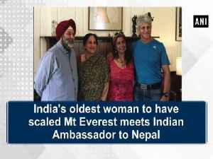 India's oldest woman to have scaled Mt Everest meets Indian Ambassador to Nepal [Video]