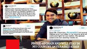 Proud Afghan And Will Stay In My Country, Says Rashid Khan [Video]