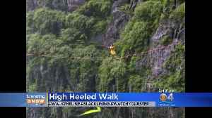 News video: Trending: High-Heeled Walk 1,300 Meters In The Air