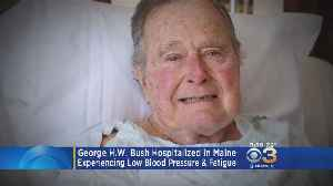George H.W. Bush Hospitalized In Maine After Low Blood Pressure & Fatigue [Video]