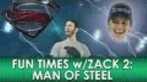 "News video: Fun Times with Zack 2: Man of Steel Movie ""Review"" (Belated Media)"