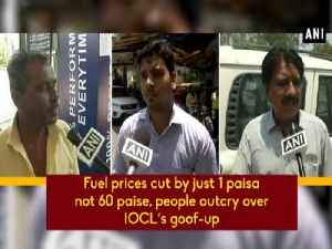 Fuel prices cut by just 1 paisa not 60 paise, people outcry over IOCL's goof-up [Video]
