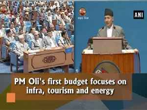 News video: PM Oli's first budget focuses on infra, tourism and energy
