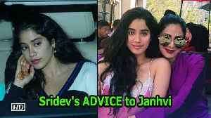 News video: Janhvi REMEMBERS Sridev's ADVICE before Death