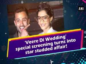 'Veere Di Wedding' special screening turns into star studded affair!