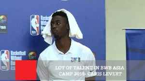 Lot Of Talent In BWB Asia Camp 2018 - Caris Levert [Video]