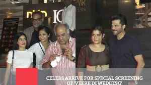 Celebs Arrive For Special Screening Of 'Veere Di Wedding'