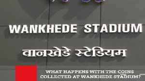 What Happens With The Coins Collected At Wankhede Stadium ? [Video]