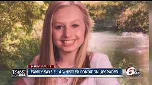 News video: Family of Ella Whistler says her condition has been upgraded, she remains at Riley Hospital