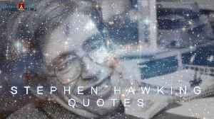 News video: Stephen Hawking Quotes