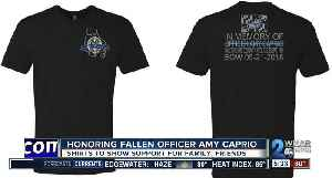 Shirts to honor fallen officer Amy Caprio; support family and friends