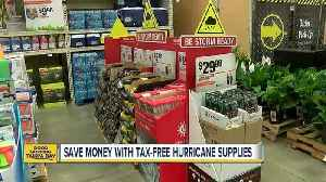 News video: Save money with tax-free hurricane supplies until June 7