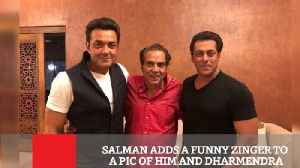 Salman Adds A Funny Zinger To A Pic Of Him And Dharmendra