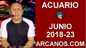 HOROSCOPO ACUARIO-Semana 2018-23-Del 3 al 9 de junio de 2018-ARCANOS.COM [Video]