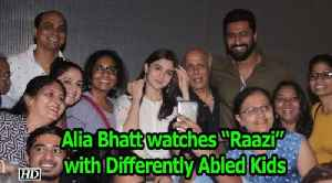 """Alia Bhatt watches """"Raazi"""" with Differently Abled Kids"""