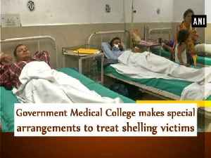 News video: Government Medical College makes special arrangements to treat shelling victims