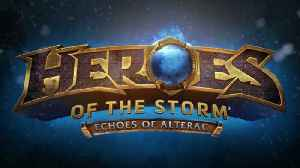 Heroes of the Storm: Echoes of Alterac - Official Trailer [Video]