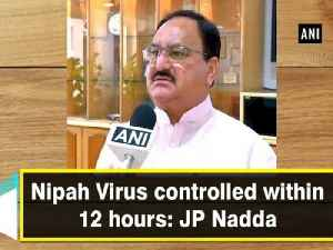 Nipah Virus controlled within 12 hours: JP Nadda