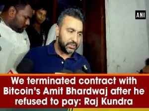 News video: We terminated contract with Bitcoin's Amit Bhardwaj after he refused to pay: Raj Kundra