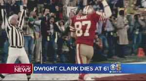 49er Great Dwight Clark Dies At Age 61 From ALS