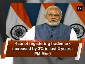 Rate of registering trademark increased by 3% in last 3 years: PM Modi