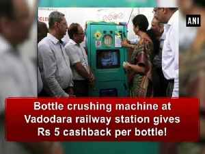 News video: Bottle crushing machine at Vadodara railway station gives Rs 5 cashback per bottle!