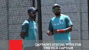 Captain's Special Wish For The Vice Captain [Video]