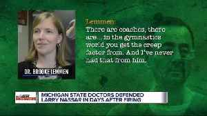 Days after Nassar's firing, MSU doctor said survivors 'went after the wrong guy'