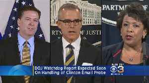 News video: DOJ Watchdog Report Expected Soon On Handling Of Clinton Email Probe