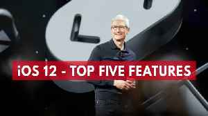News video: iOS 12 - Top Five Features