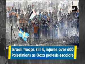 Israeli troops kill 4, injures over 600 Palestinians as Gaza protests escalate [Video]