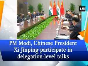 News video: PM Modi, Chinese President Xi Jinping participate in delegation-level talks