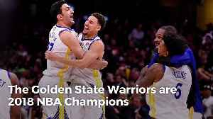 News video: The Golden State Warriors Win the 2018 NBA Championship