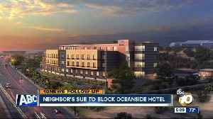 News video: Oceanside residents suing city over new hotel