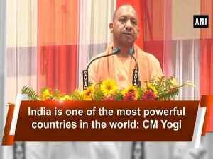 India is one of the most powerful countries in the world: CM Yogi
