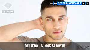 Dulcedo Management Presents A look at Handsome Male Model Kayin | FashionTV | FTV