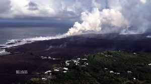 Aerial Video Shows How Hawaii Volcano Is Creating New Land Mass