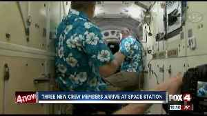 News video: Crews are welcomed aboard space station