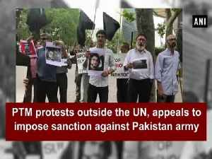 News video: PTM protests outside the UN, appeals to impose sanction against Pakistan army