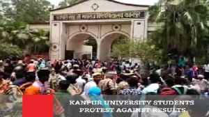 Kanpur University Students Protest Against Results [Video]