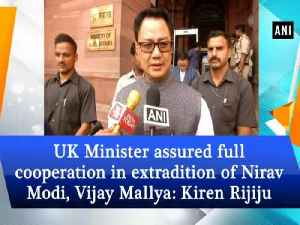 UK Minister assured full cooperation in extradition of Nirav Modi, Vijay Mallya: Kiren Rijiju [Video]