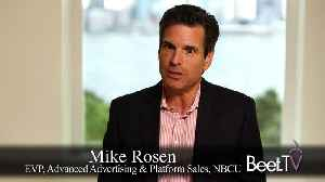 Greater Focus On Outcomes Will Yield More Credit For TV Industry: NBCU's Rosen [Video]